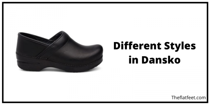 Different Options in Dansko Shoes